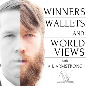 Winners Wallets and World Views